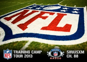 The 2013 SiriusXM NFL Training Camp Tour.