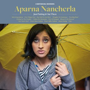 aparna-nancherla-just-putting-it-out-there