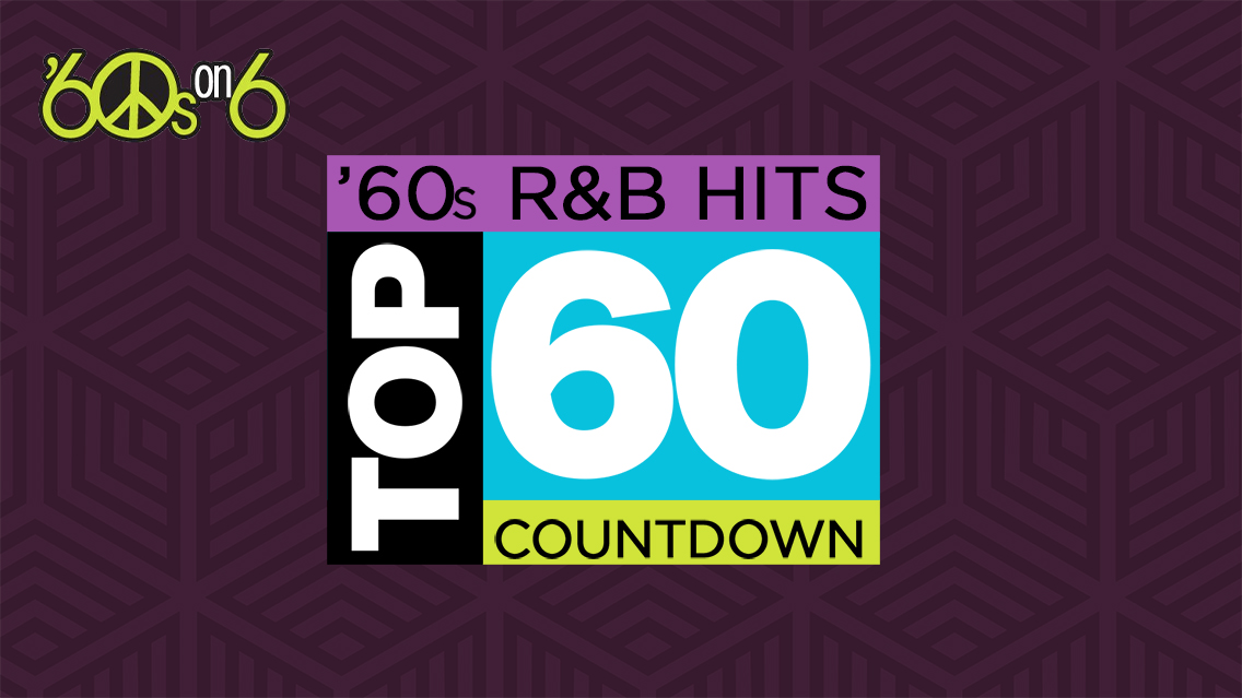 Vote for your favorite '60s R&B hits, then hear the results on an exclusive countdown