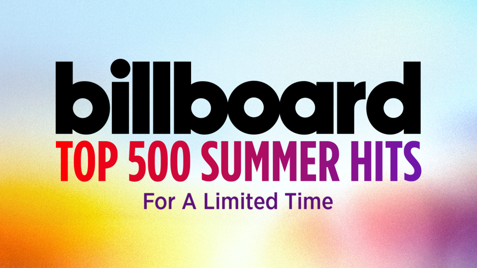 Count down the 500 biggest summer songs with Billboard's exclusive pop-up channel
